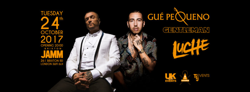 GUE PEQUENO - LUCHE' LIVE IN LONDON